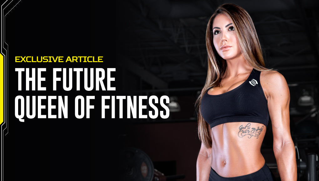 THE FUTURE QUEEN OF FITNESS