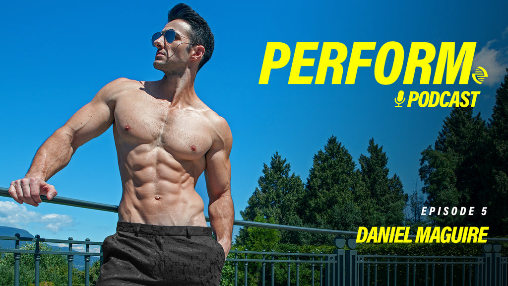 Perform Podcast Episode 005 - Daniel Maguire