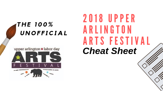 The 100% Unofficial Upper Arlington Arts Festival Cheat Sheet - DawnMiddleton.com