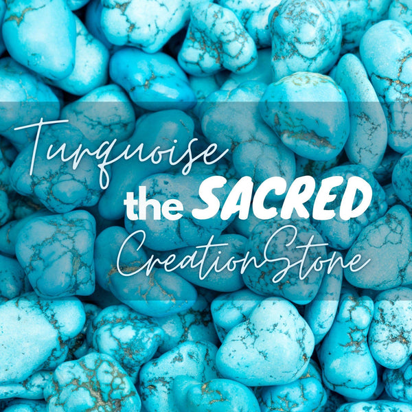 Turquoise: The Sacred Creation Stone - DawnMiddleton.com