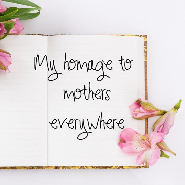 Homage To Mother's - Happy Mothers Day - Artisan Adventures - DawnMiddleton.com