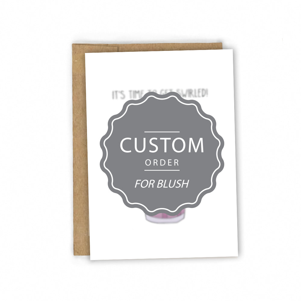 CUSTOM CARD | Get Swirled!