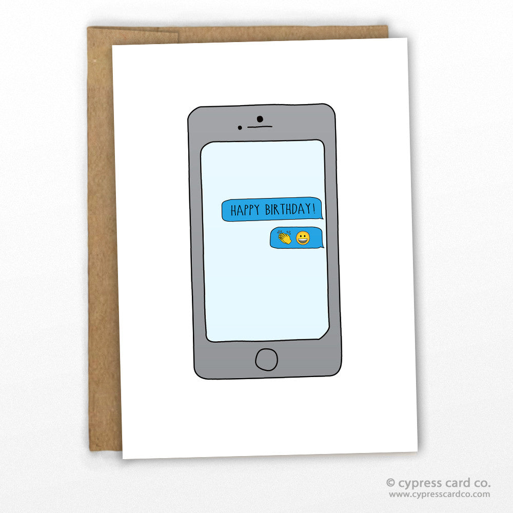 Birthday Text Funny Birthday Text by Cypress Card Co.