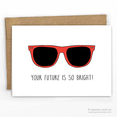 Cute Graduation Card - Congratulations Card - Sunglasses By Cypress Card Co.