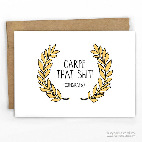 Funny Graduation Card by Cypress Card Co, Carpe that Shit, wholesale greeting cards