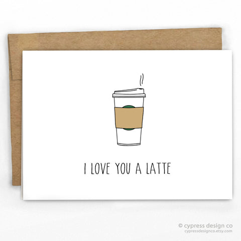 Love You A Latte Pun Card
