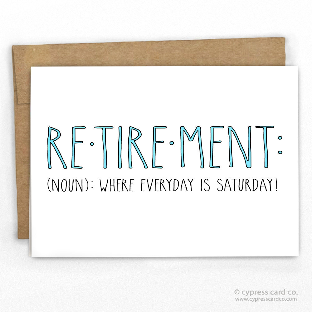 Funny Retirement Congrats Greeting Card By Cypress Card Co.