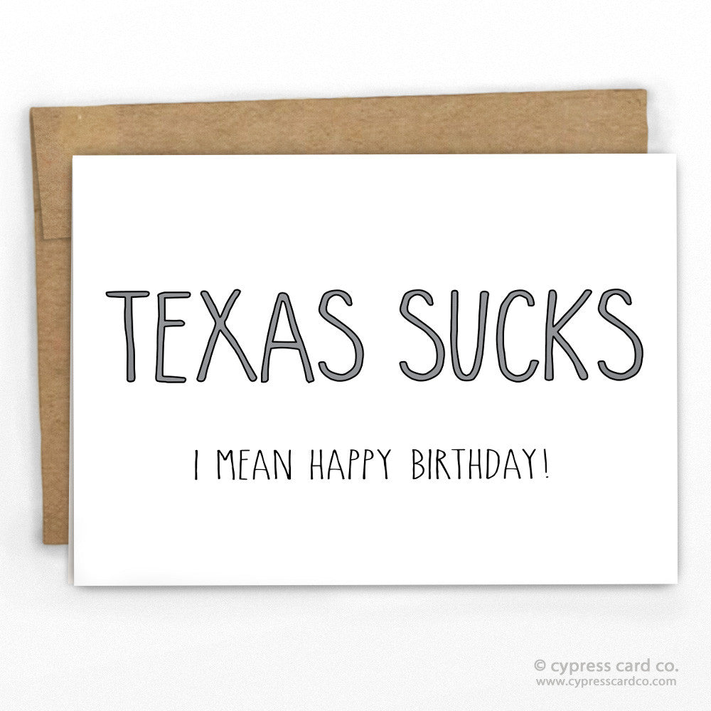 Texas sucks funny birthday card cypress card co texas sucks funny birthday card bookmarktalkfo Gallery