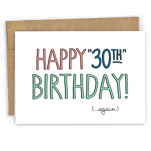 Funny Birthday Card, 30 Again by Fresh! Card Co. | Wholesale greeting cards