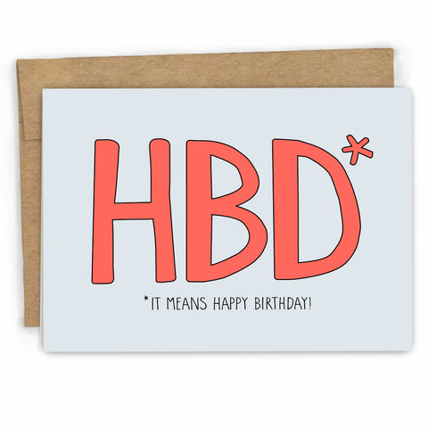 Funny Birthday Card | Birthday Text HBD by Fresh! Card Co | Wholesale Greeting Cards