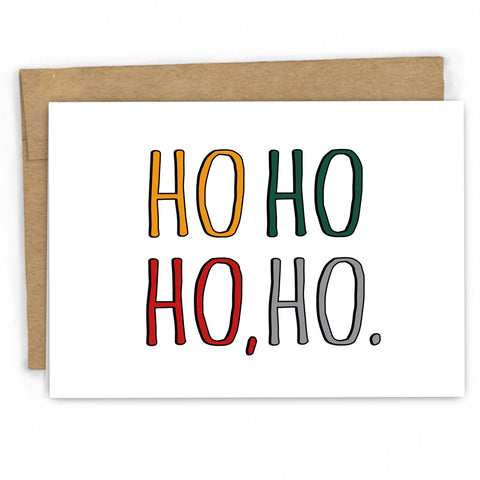 Funny Christmas Card | Ho Ho Ho by FRESH! | Retail + Wholesale Greeting Cards