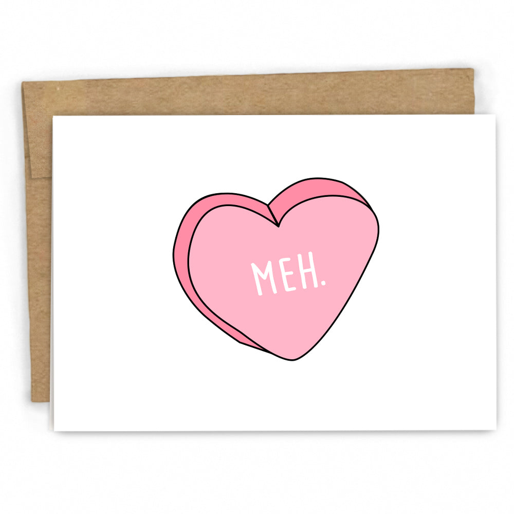 Funny Valentines Card | Meh Candy Hearts Greeting Card