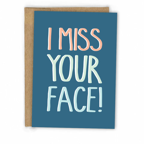 Love Card | Friendship Card | I Miss Your Face by FRESH! | Retail + Wholesale Greeting Cards