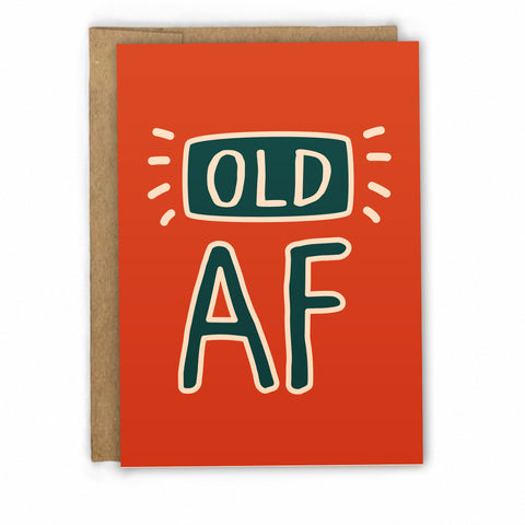 Funny Birthday Card - Old As Fuck Card by Fresh! | Wholesale Greeting Cards