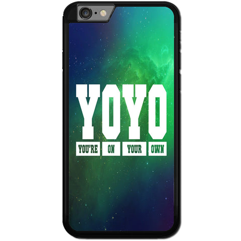 Fits Apple iPhone 6 PLUS & 6S PLUS - YOYO Saying Case Phone Cover Y00951