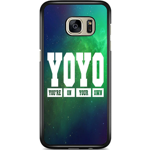 Fits Samsung Galaxy S7 - YOYO Saying Case Phone Cover Y00951