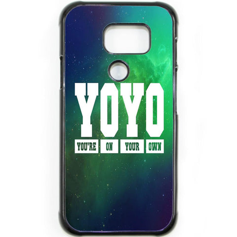Fits Samsung Galaxy S7 ACTIVE - YOYO Saying Case Phone Cover Y00951