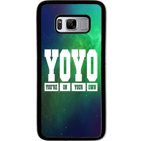 Fits Samsung Galaxy S8 - YOYO Saying Case Phone Cover Y00951