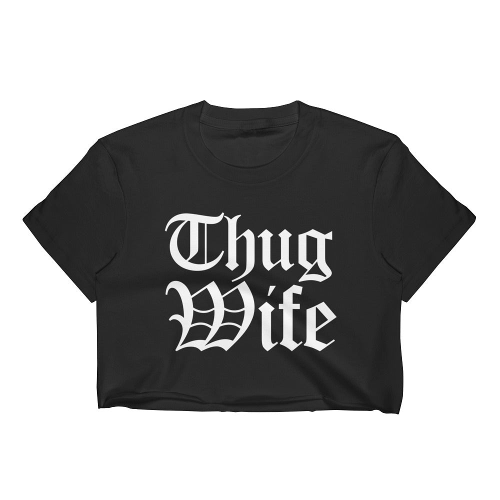 THUG WIFE CROP TEE