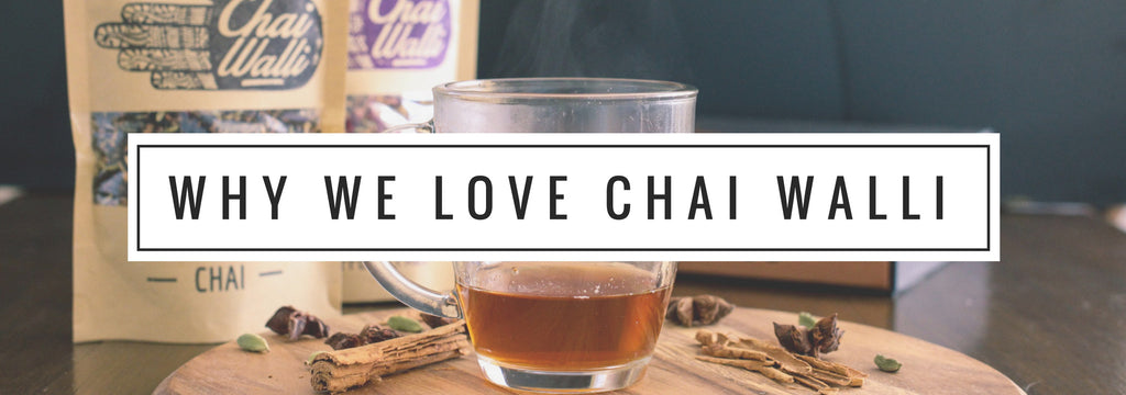 Why we love Chai Walli