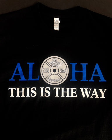 Mens ALOHA THIS IS THE WAY TEE