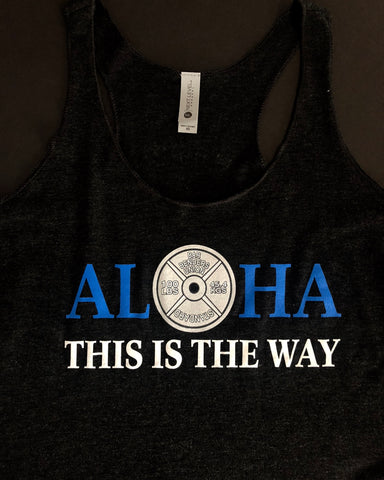 Women's ALOHA THIS IS THE WAY TANK