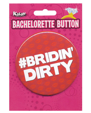 Bachelorette Button - Bridin' Dirty