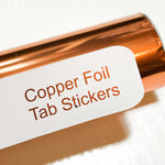 COPPER Custom Foil Tab Stickers-Create Your Own-My Pretty Week