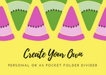 Create your own Personal or A5 size Planner Folder-Folder Divider-My Pretty Week