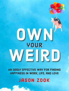 OWN YOUR WEIRD