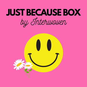 CURATED GIFT BOX: JUST BECAUSE BOX