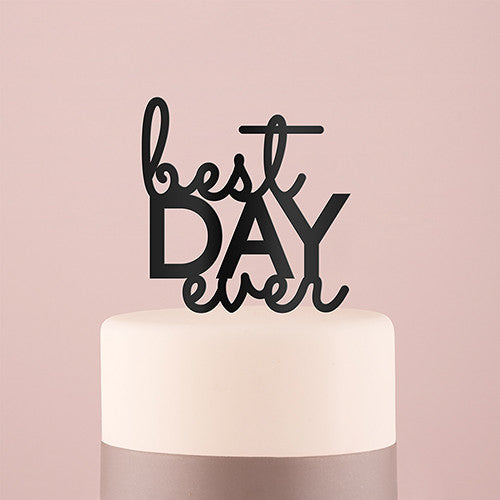 best day ever wedding cake top