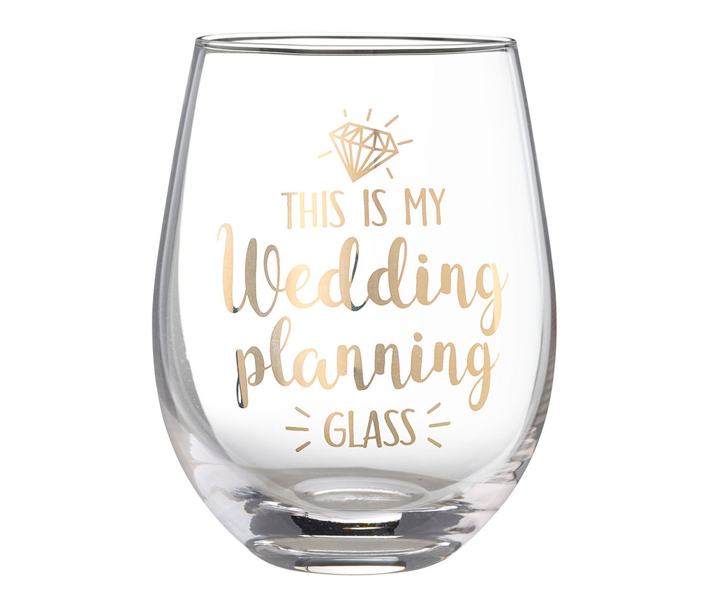 This is My Wedding Planning Glass - Stemless Wine Glass