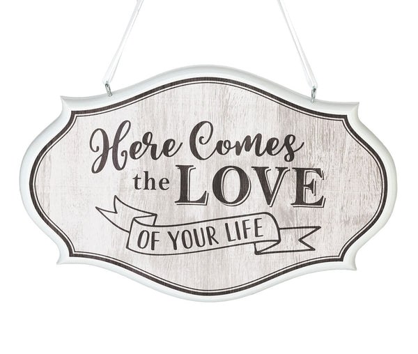 Love of Your Life Wedding Sign