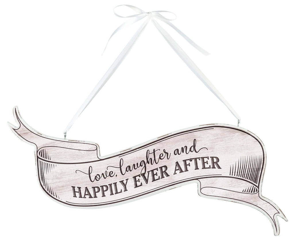 "White Vintage ""Love, Laughter and Happily Ever After"" Sign"