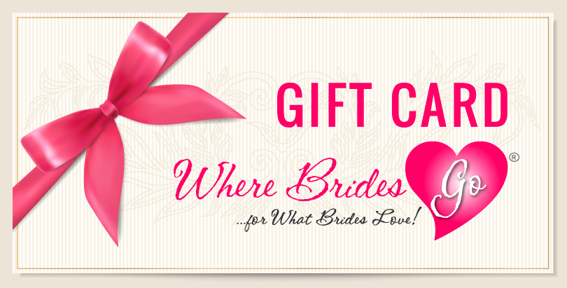 WhereBridesGo.com Gift Card