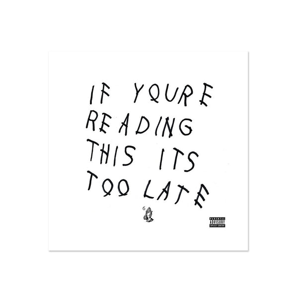 Drake - If You're Reading This It's Too Late (LP)