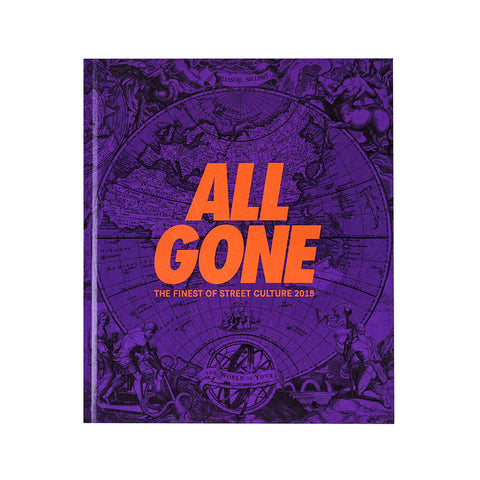 "All Gone - The Finest of Street Culture 2018 ""The World is Yours"" (Purple Reign)"
