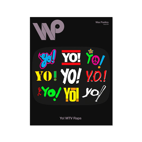 Wax Poetics: Issue 64 - YO! MTV Raps