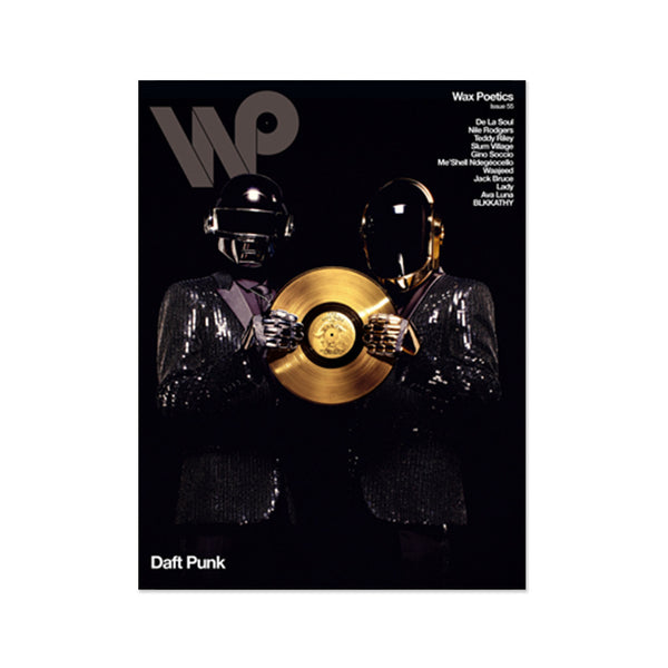 Wax Poetics: Issue 55 - Daft Punk / De La Soul