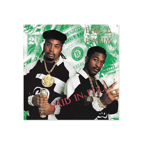 Eric B. & Rakim - Paid In Full (LP)