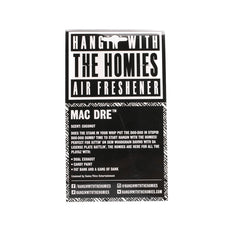 Hangin' With The Homies - Mac Dre Air Freshener