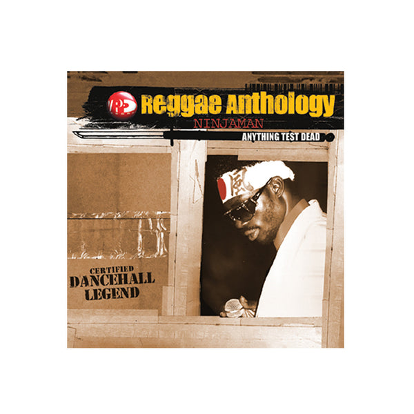 Ninjaman - Reggae Anthology: ANYTHING TEST DEAD (LP)
