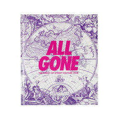 "All Gone - The Finest of Street Culture 2018 ""The World is Yours"" (Pink Matter)"
