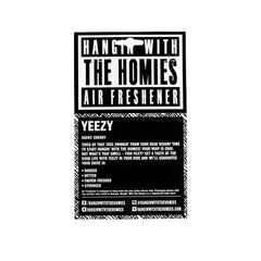 Hangin' With The Homies - Yeezy Air Freshener