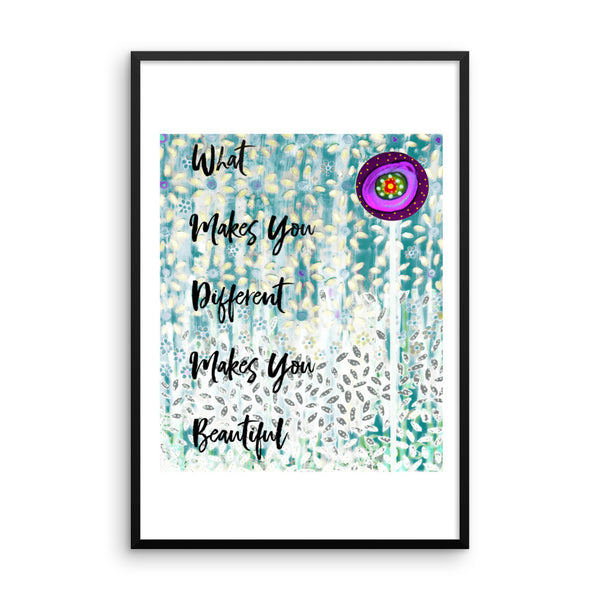 What Makes You Different Framed poster