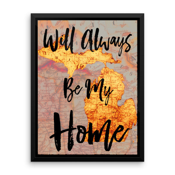 Framed photo paper poster MICHIGAN - Will Always Be My Home