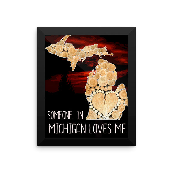 Someone In Michigan Loves Me Framed poster