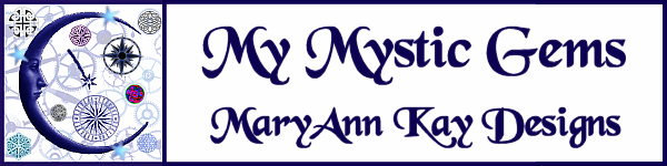 My Mystic Gems - MaryAnn Kay Designs
