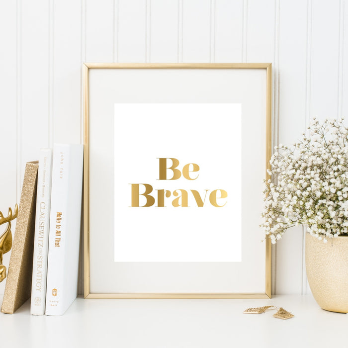 Be Brave Gold Wall Art
